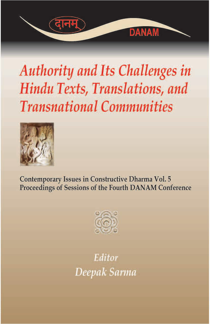 AUTHORITY AND ITS CHALLENGES IN HINDU TEXTS, TRANSLATIONS, AND T