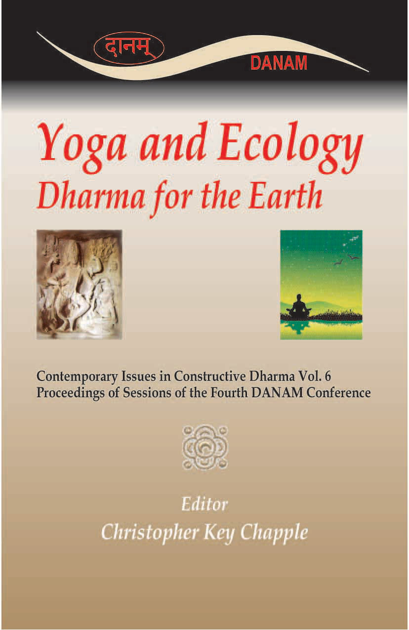 YOGA AND ECOLOGY: Dharma for the Earth