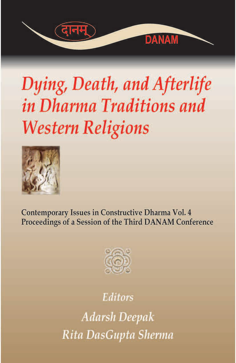 DYING, DEATH AND AFTERLIFE IN DHARMA TRADITIONS AND WESTERN RELI