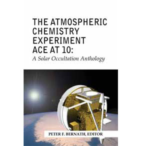 The Atmospheric Chemistry Experiment ACE at 10: