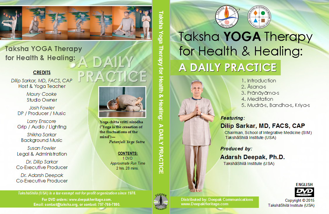 TAKSHA YOGA THERAPY FOR HEALTH & HEALING: A DAILY PRACTICE