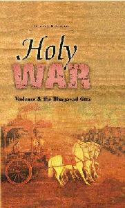 Holy War: Violence and the Bhagavad Gita